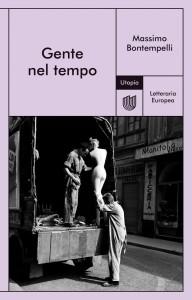 Una lettura per tutti:Massimo BontempelliGente nel tempo