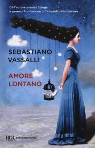 Una lettura per tutti:Sebastiano VassalliAmore lontano