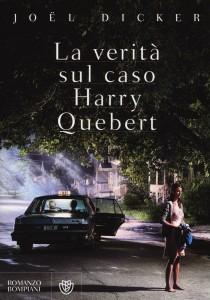 Una lettura per tutti:Joël Dicker La verità sul caso Harry Quebert