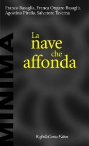 Una lettura per chi educa:A. Pirella, F. Ongaro, F. Basaglia, S. TavernaLa nave che affonda