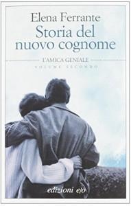Una lettura per tutti:Elena FerranteStoria del nuovo cognome